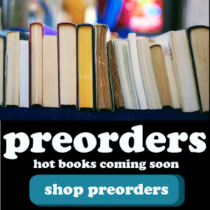 Preorders: hot books coming soon.